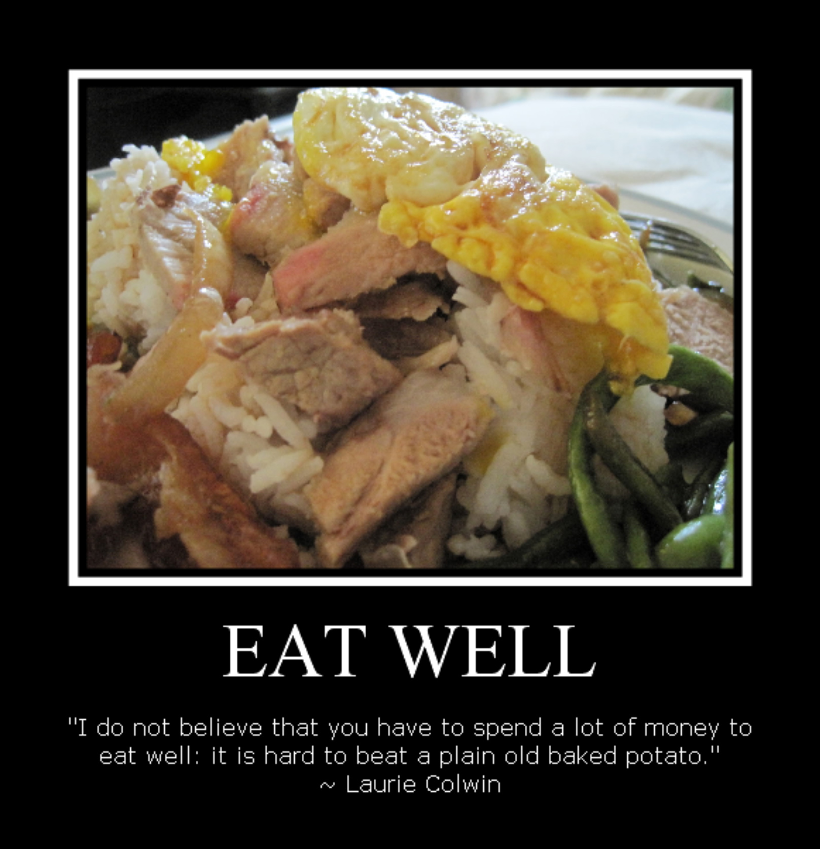 Food Quote – EAT WELL